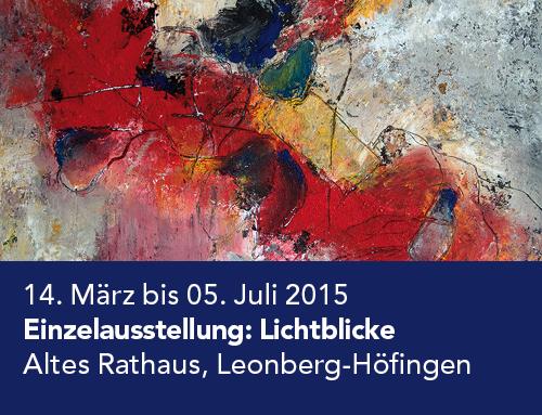 Einzelausstellung Altes Rathaus, Leonberg-Höfingen (2015)