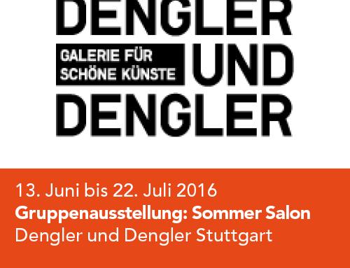 Gruppenausstellung, Dengler und Dengler Stuttgart, Sommer Salon (2016)